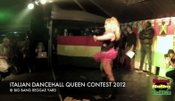 Clara Round Italian Dancehall Queen Contest - Big Bang Reggae Yard